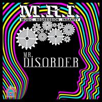 Mr. Disorder - M.R.I