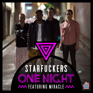 Starfuckers - One Night
