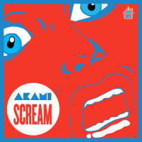 Akami - Scream