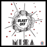 Mirra - Blast Off