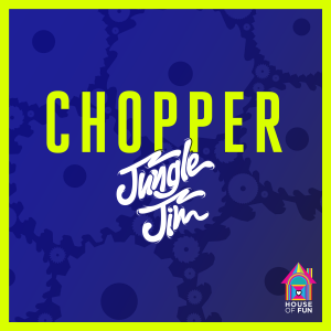 JUNGLE JIM - CHOPPER